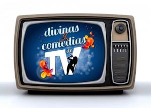 tv de divinas y comedias