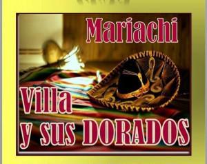 VILLA Y SUS DORADOS MARIACHI